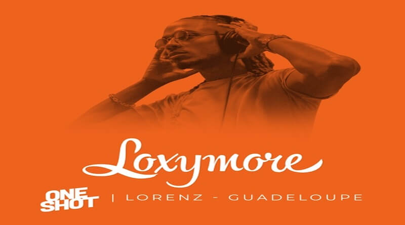 Guadeloupe - Loxymore One Shot - Dance Hall 2021