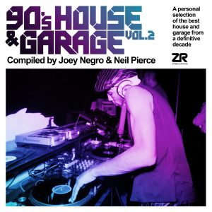90'S House & Garage Vol.2 Compiled By Joey Negro & Neil Pierce
