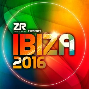 Z Records Presents Ibiza 2016