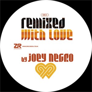Remixed With Love by Joey Negro - Winter 2019 Sampler Joey Negro