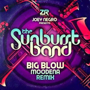 Big Blow (Moodena Remix) by The Sunburst Band