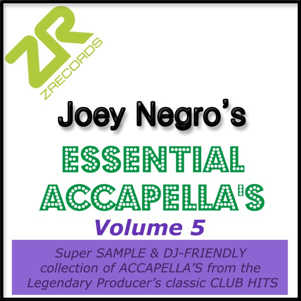 Joey Negro's Essential Acapellas Volume 5