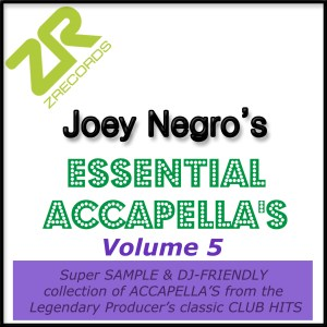Joey Negro's Essential Acapellas Volume 5