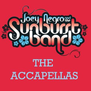 Joey Negro & The Sunburst Band - The Acapellas