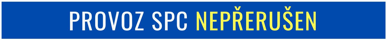 Provoz SPC nepřerušen