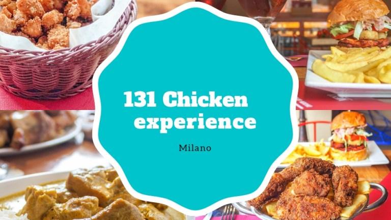 Una sera tra amici ed in famiglia: 131 Chicken experience , Milano