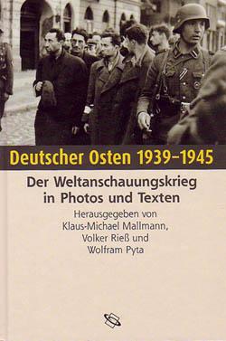 Deutscher Osten 1939 – 1945. Der Weltanschauungskrieg in Photos und Texten. Hrsg. v. Klaus-Michael Mallmann, Volker Rieß u. Wolfram Pyta. Darmstadt 2003.