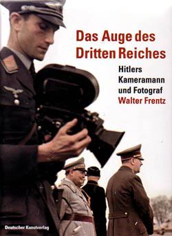 Hans Georg Hiller von Gaertingen (Hg.): Das Auge des Dritten Reiches. Hitlers Kameramann und Fotograf Walter Frentz, Berlin und München 2006.