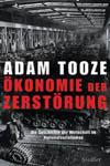 Adam Tooze, Ökonomie der Zerstörung, Die Geschichte der Wirtschaft im Nationalsozialismus, München 2007.