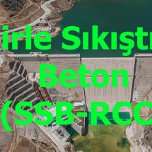 Silindirle Sıkıştırılmış Beton Barajlar