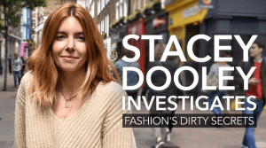 Stacey Dooley - 'Fashion's dirty secrets'