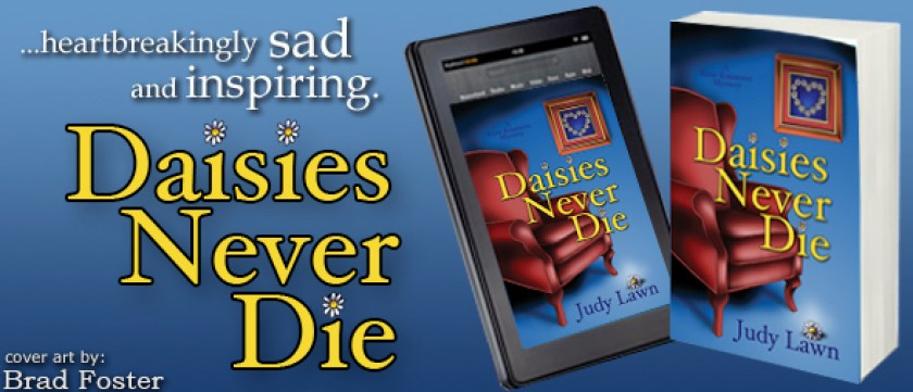 Daisies Never Die by Judy Lawn - Cover Art by Brad Foster