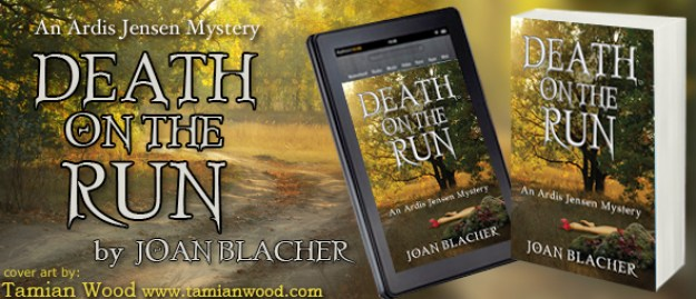 Death on the Run by Joan Blacher - Cover Art by Tamian Wood
