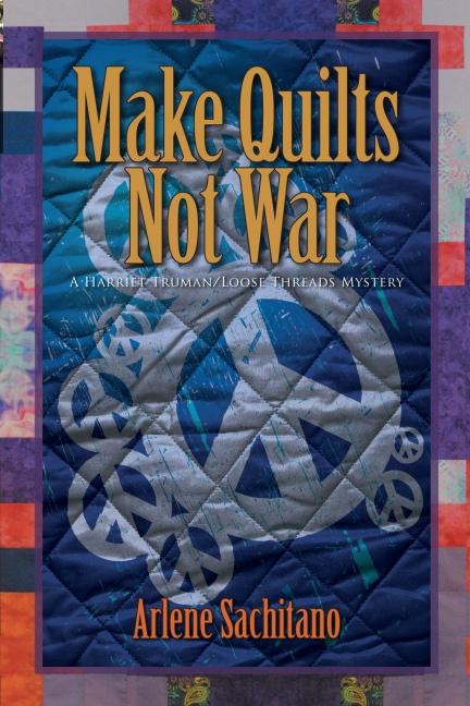 Make Quilts Not War