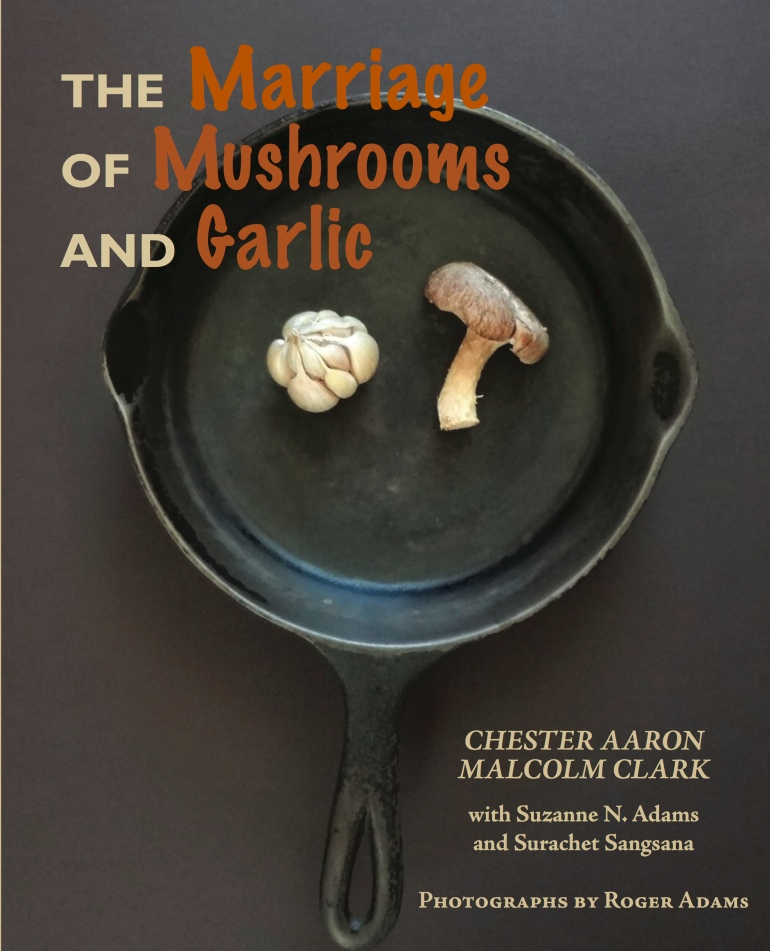 The Marriage of Mushrooms and Garlic