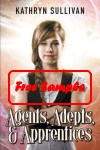 Agents, Adepts, & Apprentices by Kathryn Sullivan