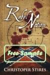 Rebel Nation by Christopher Stires