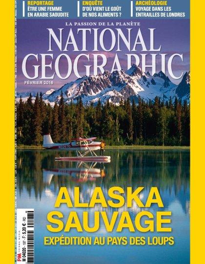 National Geographic N°197 - Février 2016
