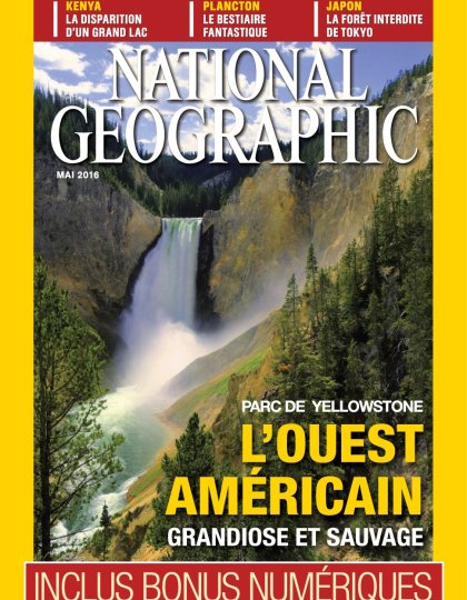 National Geographic N°200 - Mai 2016