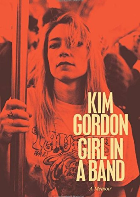 Girl in a Band By Kim Gordon pdf book