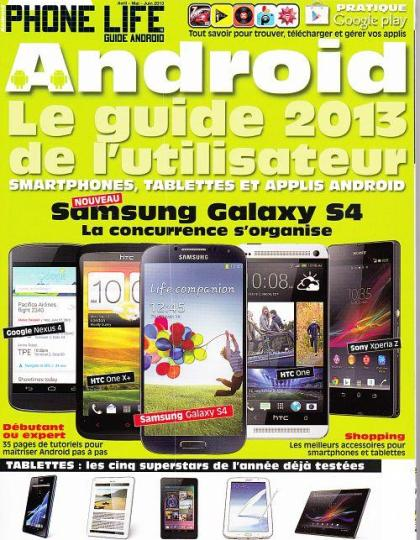 Phone Life Guide Android N°10 Avril Mai Juin 2013