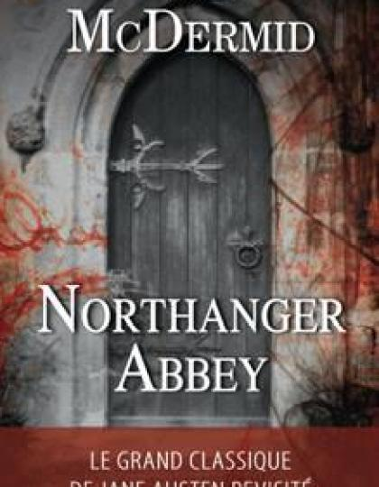 Val McDermid - Northanger Abbey