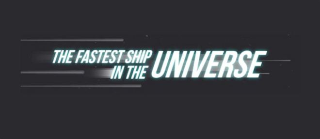 The Fastest Ship in the Universe