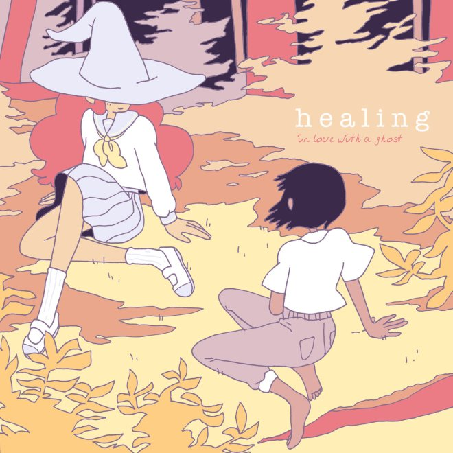 In Love with a Ghost: Healing