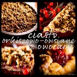 z widokiem na stół   |   ciasto orkiszowo-owsiane z owocami