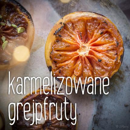 z widokiem na stół | karmelizowane grejpfruty