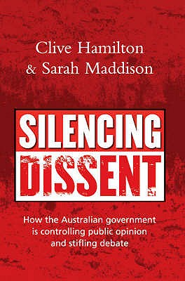 Silencing Dissent: How the Australian Government is ...