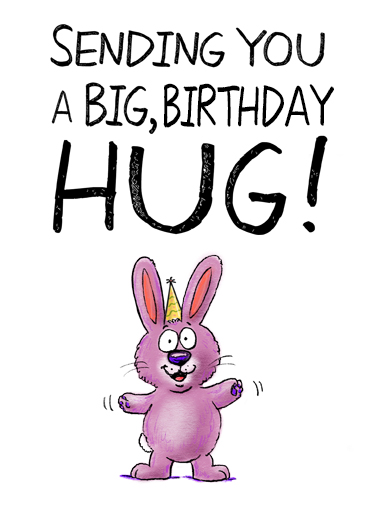 Funny Birthday Ecard Sweet Birthday Hug From