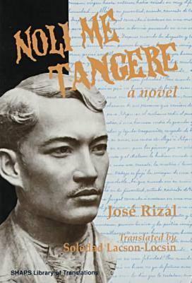 Rizal: Noli Me Tangere Cloth book by Jose Rizal, Raul L ...