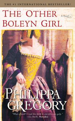 The Other Boleyn Girl by Philippa Gregory - Alibris