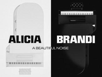 Alicia Keys & Brandi Carlile - A Beautiful Noise Mp3 Download