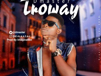 Dmaster - Troway Mp3 Download