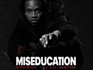 Calboy & Lil Wayne - Miseducation Mp3 Download