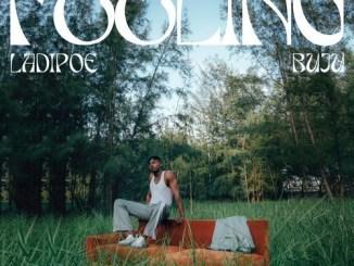 Ladipoe – Feeling Ft. Buju Mp3 Download