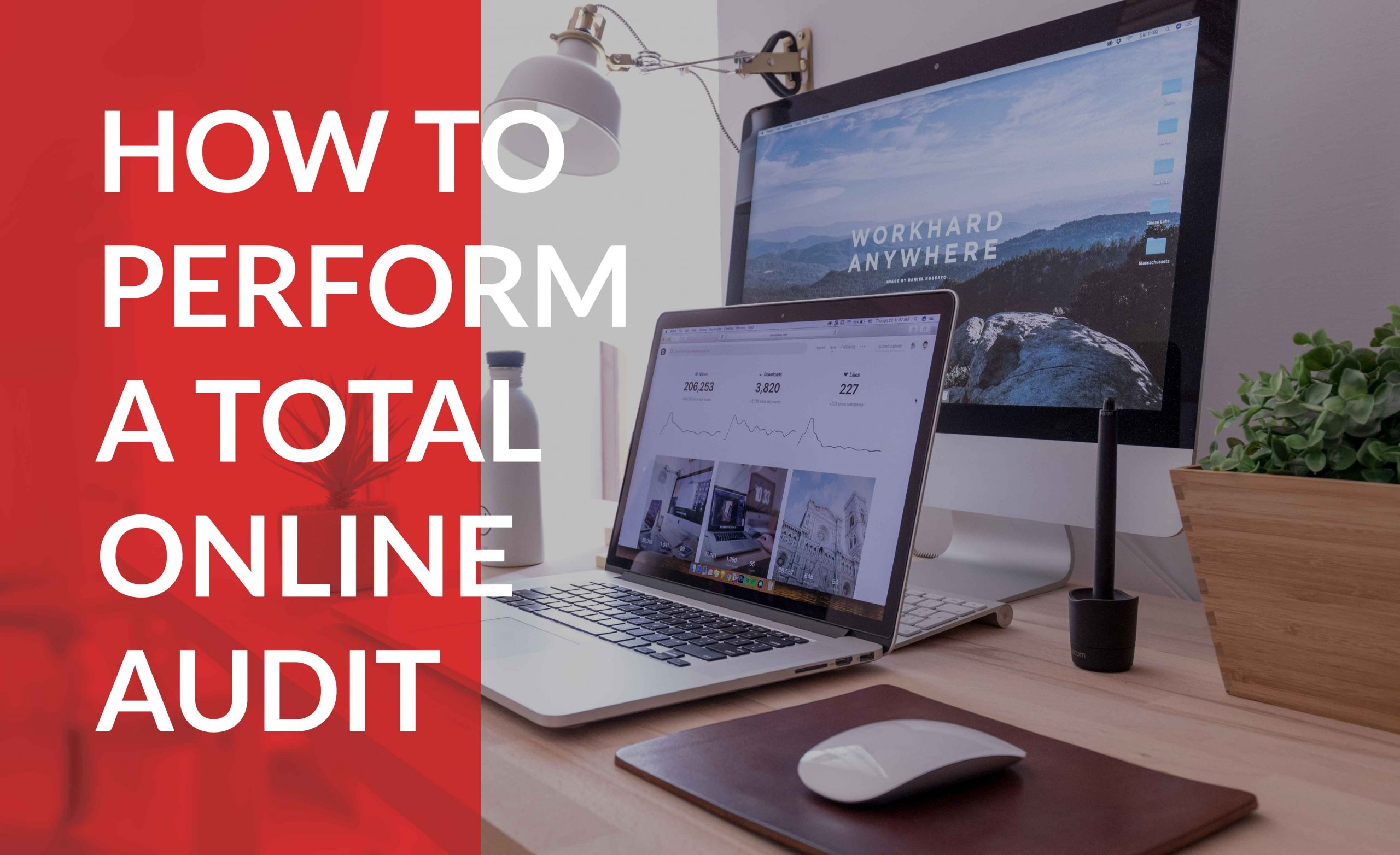 how to audit your complete web presence