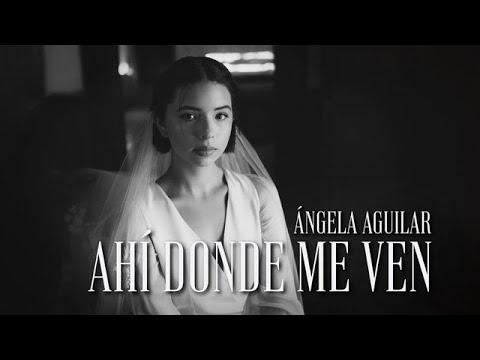Photo of Ángela Aguilar – Ahí Donde Me Ven