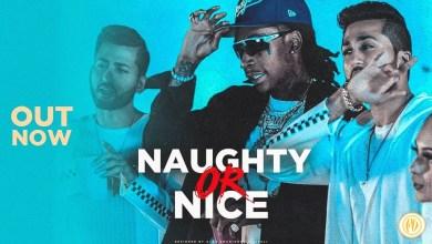 Photo of VIDEO: THEMXXNLIGHT – Naughty or Nice Ft. Wiz Khalifa