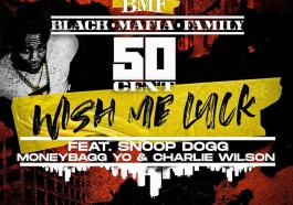 50 Cent – Wish Me Luck Ft. Snoop Dogg & MoneyBagg Yo