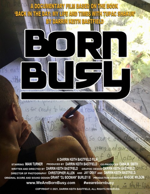 Tupac Shakur' Is Currently In The Process Of Producing His Book Based Docufilm Born Busy