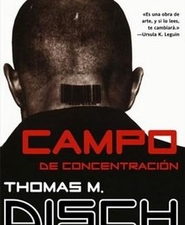ampo de concentración – Thomas M. Disch
