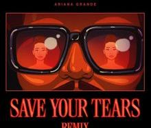 Download The Weeknd & Ariana Grande Save Your Tears (Remix) mp3 audio download
