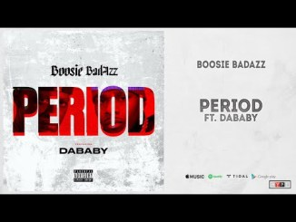 DOWNLOAD Period by Boosie Badazz ft. DaBaby mp3 download