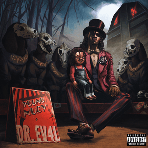 Download Young Nudy Dr. Ev4l mp3 audio download
