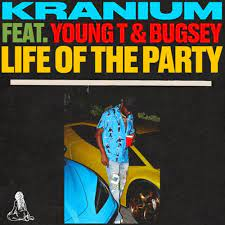 Download Kranium – Life of The Party Ft. Young T & Bugsey mp3 audio download
