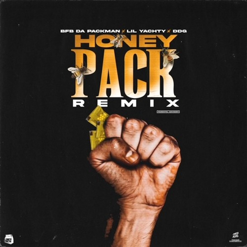 Bfb Da Packman - Honey Pack Ft. Lil Yachty & DDG (Remix) MP3 DOWNLOAD