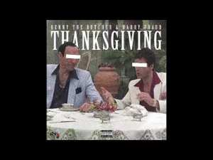 Benny The Butcher & Harry Fraud - Thanksgiving